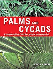Palms and Cycads - Klik hier om dit boek te bestellen bij Bol.com