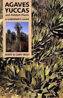 Agaves Yuccas and related plants - Klik hier om dit boek te bestellen bij Bol.com